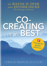 Co-creating at Its Best - Wayne W. Dyer & Esther Hicks