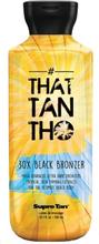 That Tan Tho 30x Black Bronzer 300 ml.