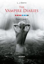 The Vampire Diaries #8: Fantomet - E-bog