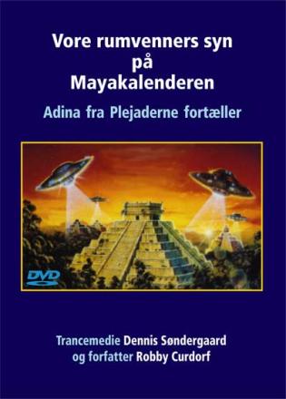 Vore rumvenners syn på Mayakalenderen - Dennis Søndergaard og Robby Curdorf
