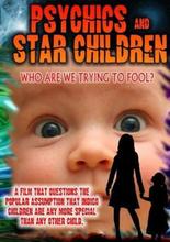 Psychics and Star Children