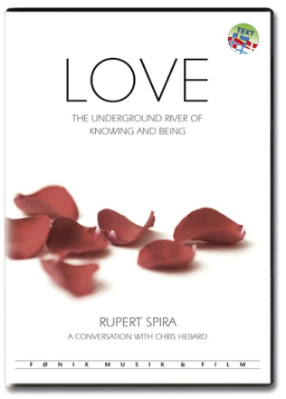 Love: The Underground River of Knowing and Being