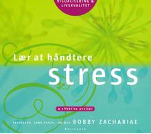 Lær at håndtere stress