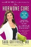 The Hormone Cure: Reclaim Balance, Sleep and Sex D