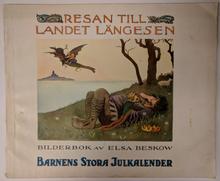 RESAN TILL LANDET LÄNGESEN. Bilderbok. Barnens Stora Julkalender