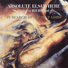 Absolute Elsewhere feat Bill Bruford;In search