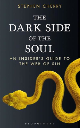 The Dark Side of the Soul: An Insider's Guide to the Web of Sin (Pa...
