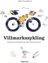 Vildmarkscykling Cykeln som redskap för turer överallt