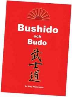 BUSHIDO OCH BUDO