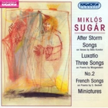 MIKLOS SUGAR - After Storm. Three Songs On Poems (Audio CD)
