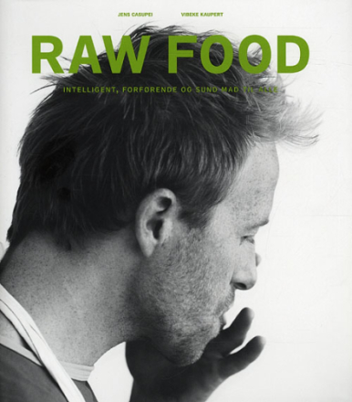 RAW FOOD af Jens Casupei og Vibeke Kaupert