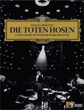 Die Toten Hosen - Nur zu Besuch: Unplugged im Wiener Burgtheater - DVD - multicolor