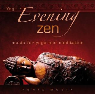 Evening Zen - Fønix Musik