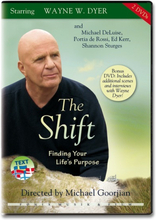 The Shift - From Ambition to Meaning - Wayne W. Dyer