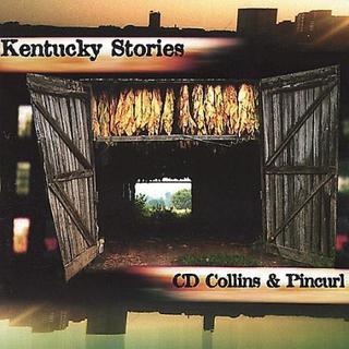 CD BABY.COM/INDYS CD Collins & Pincurl - Kentucky berättelser [CD] ...