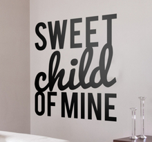 Muursticker Sweet Child of mine