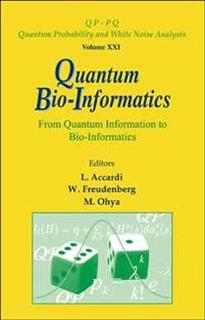 Quantum Bio-informatics: From Quantum Information