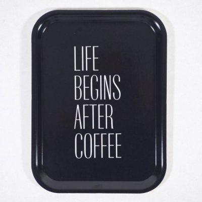 Bricka med budskap, Life Beginns after Coffee
