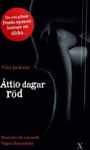 Åttio Dagar Röd