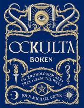 Ockulta Boken - En Kronologisk Resa Från Alkemi Till Wicca