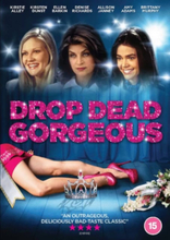 Drop Dead Gorgeous (Import)
