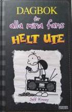 Helt ute - Dagbok för alla mina fans