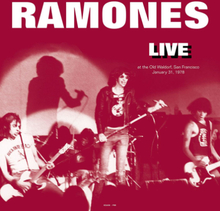 Ramones - Live at The Old Waldorf, San Francisco, CA - January 31, 1978 - Vinyl