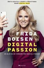 Digital Passion - Så Blir Du En Vinnare Med Sociala Medier