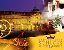 Konzert-Dinner fuer 2 im Schloss Stuttgart