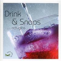 Drink & snaps ...och glas