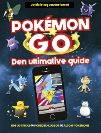 Pokémon Go - den ultimative guide (Bog) - Bogreolen