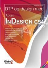 DTP og design med Adobe InDesign CS4 (Bog)