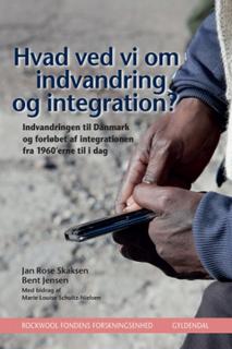 Hvad ved vi om indvandring og integration? (E-bog)