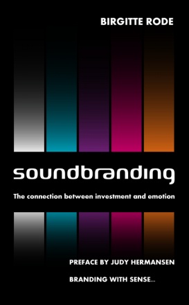 Soundbranding - the connection between investment and emotion (Bog)