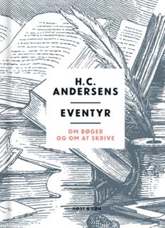 H. C. Andersens eventyr om bøger og om at skrive (Bog)