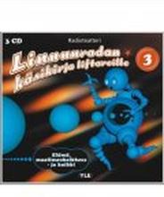 Linnunradan Käsikirja Liftareille 3 - Elämä, maailmankaikkeus ja kaikki (3-CD)