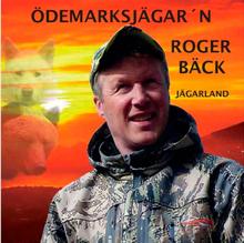 Roger bäck Jägarland (Musik cd)