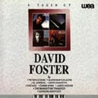 Touch Of David Foster