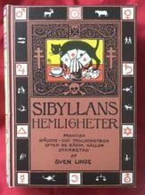 Sibyllans hemligheter : illustrerad trolleri- och spådomsbok : efter äldre källor
