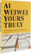 Ai Weiwei: Yours Truly Hardcover Book - Yellow