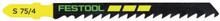 Festool S 75/4 Sticksågsblad 5-pack