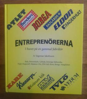 Entreprenörerna : i huvet på en gammal fabrikör