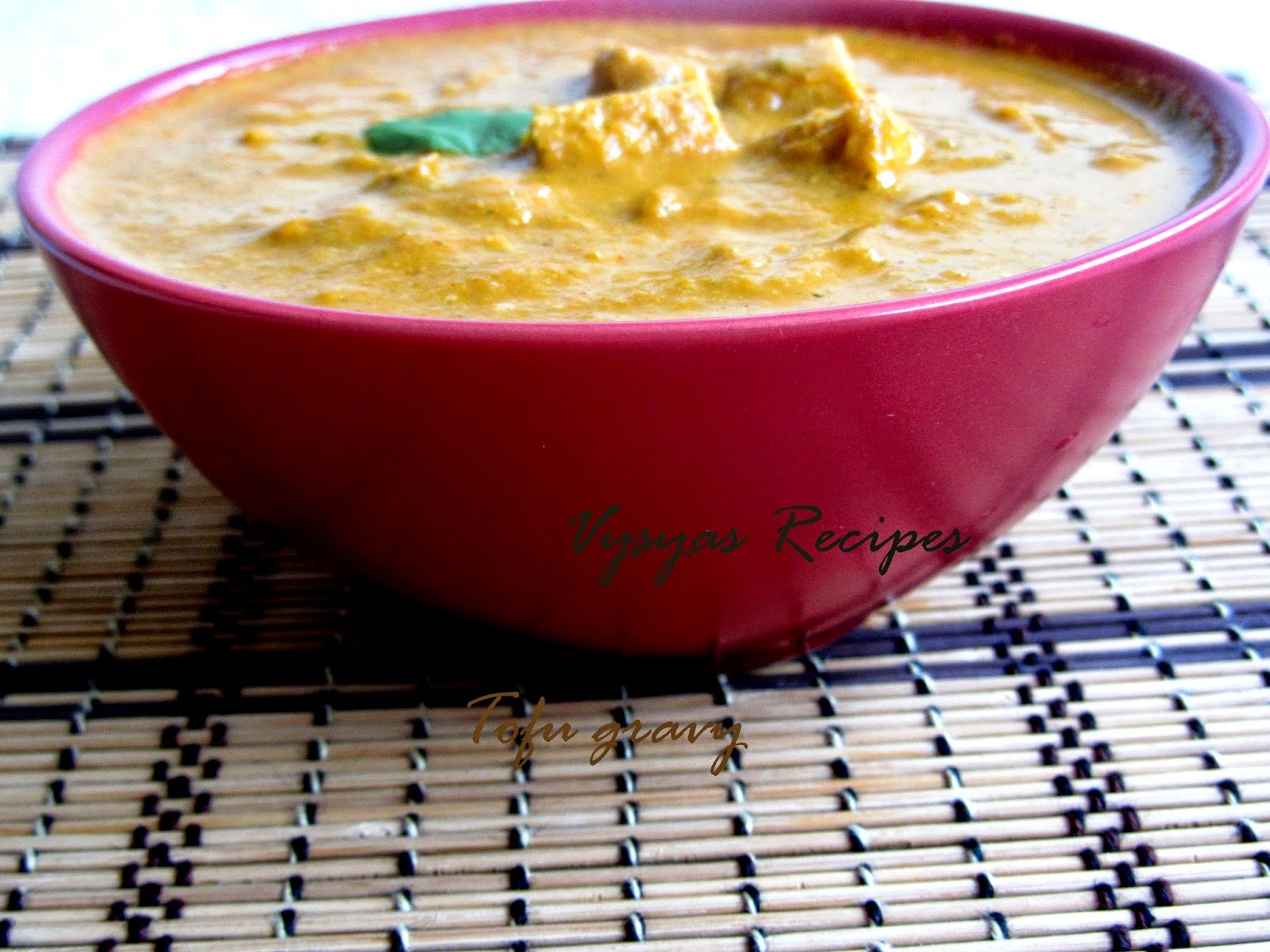 tofu gravy for chapathi