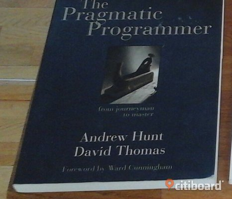 The Pragmatic Programmer: From Journeyman to Master av Andrew Hunt, David Thomas