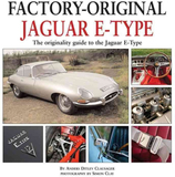 Jaguar E-Type: The Originality Guide to the Jaguar