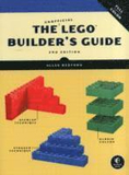 The Unofficial LEGO Builder's Guide 2nd Edition