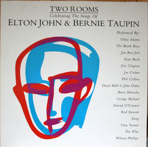TWO ROOMS - CELEBRATING THE SONGS OF ELTON JOHN & BERNIE TAUPIN 2-LP