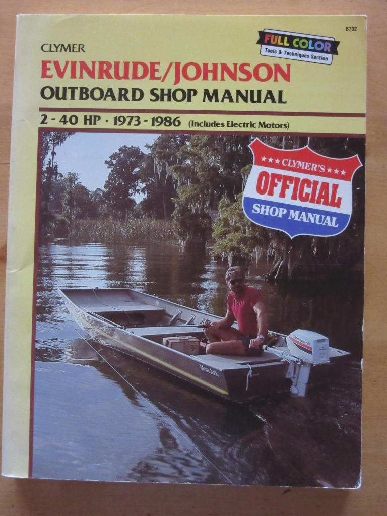 Evinrude/Johnson Outboard Shop Manual. 2-40 Hp. 1973-1986 ( includes Electric Motors).