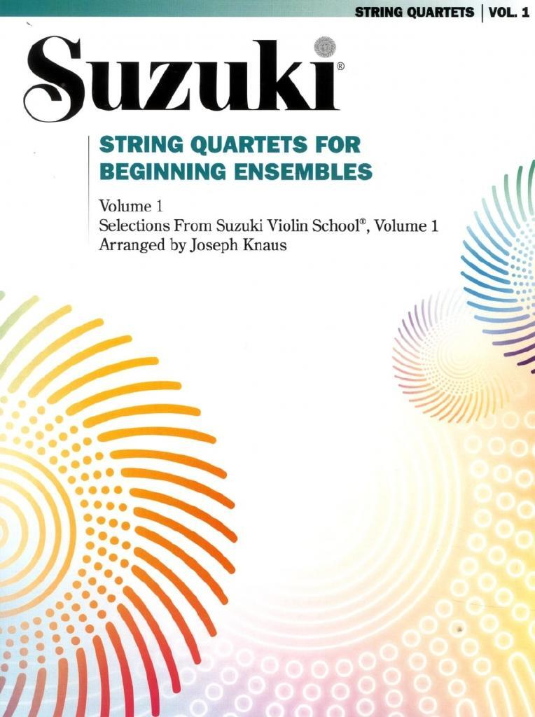 Suzuki String Quartets for Beginning Ensembles Volume 1