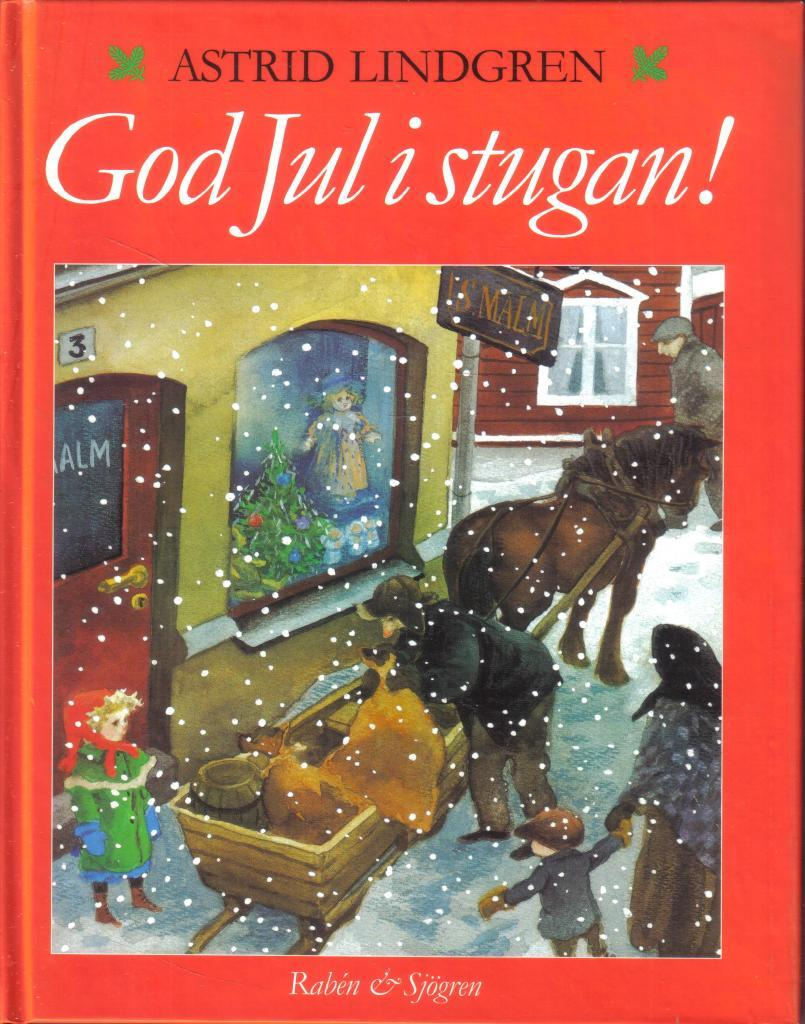 God jul i stugan ! En samlingsvolym
